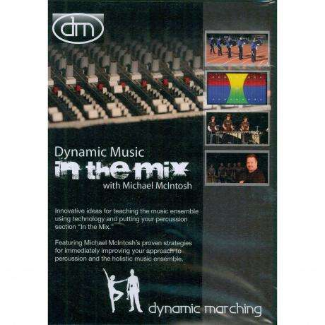 Dynamic Music: In The Mix DVD - Mike McIntosh