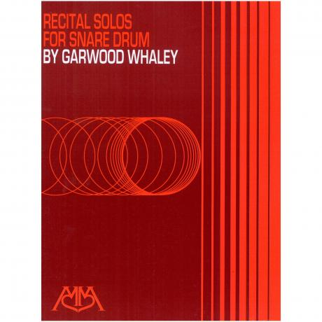 Recital Solos for Snare Drum by Garwood Whaley