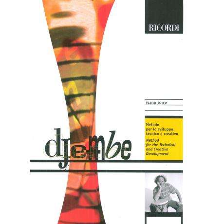 Djembe: Method for the Technical and Creative Development by Ivano Torre