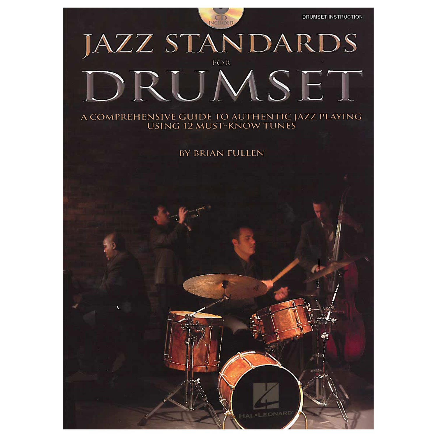 Jazz Standards for Drumset by Brian Fullen