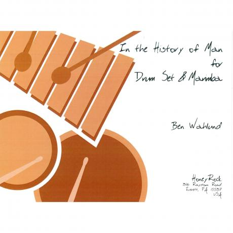 In the History of Man by Ben Wahlund for Drum Set & Marimba