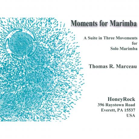 Moments for Marimba by Thomas Marceau