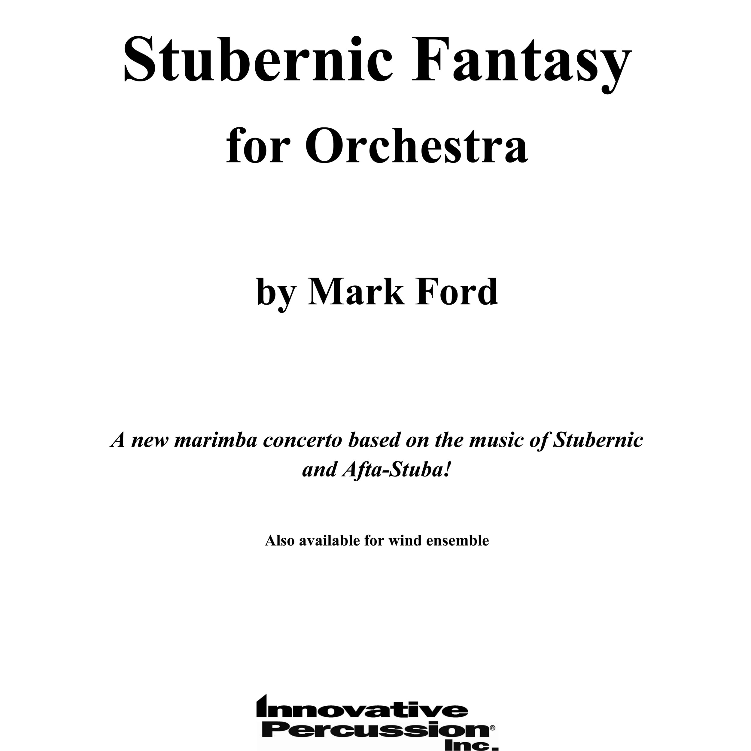 Stubernic Fantasy for Orchestra (Full Score + Parts) by Mark Ford
