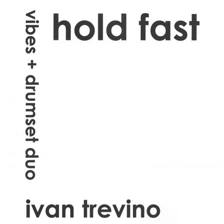 Hold Fast by Ivan Trevino