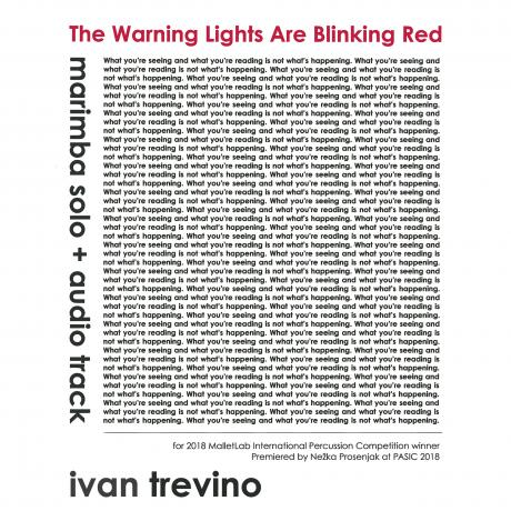 The Warning Lights Are Blinking Red (Solo Marimba + Audio Track) by Ivan Trevino