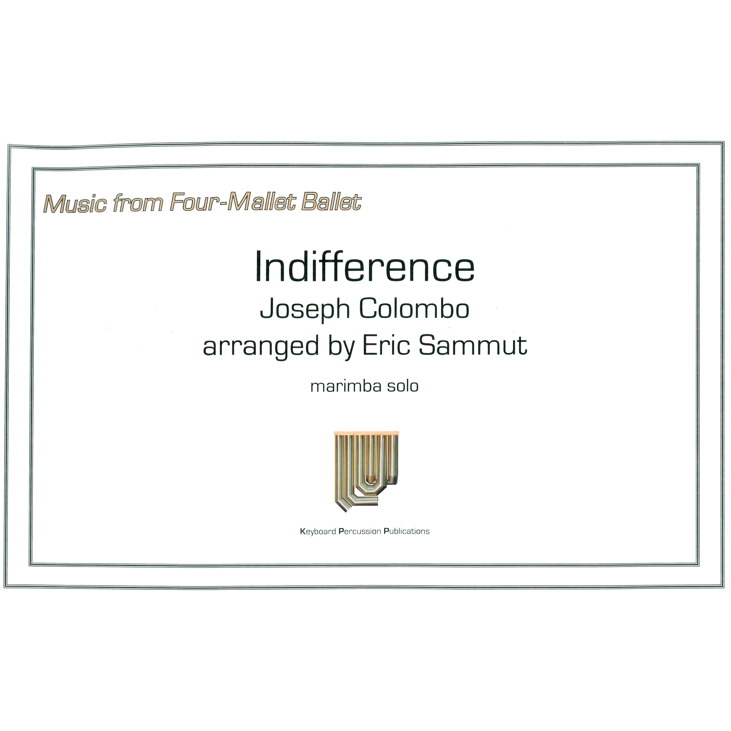 Indifference by Joseph Columbo arr. Eric Sammut