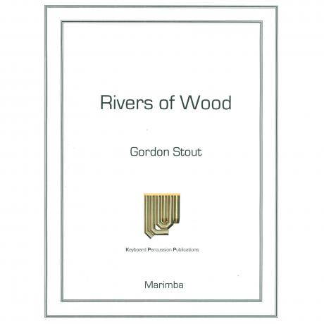 Rivers of Wood by Gordon Stout