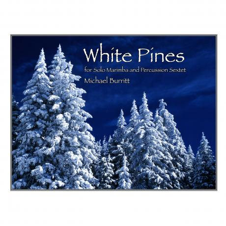 White Pines by Michael Burritt