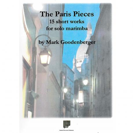 The Paris Pieces by Mark Goodenberger