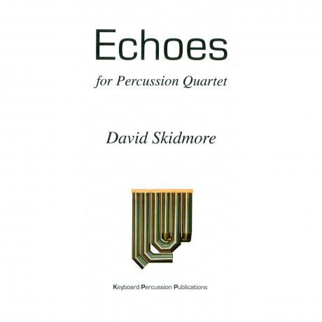 Echoes by David Skidmore