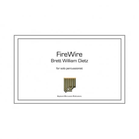 FireWire by Brett William Dietz