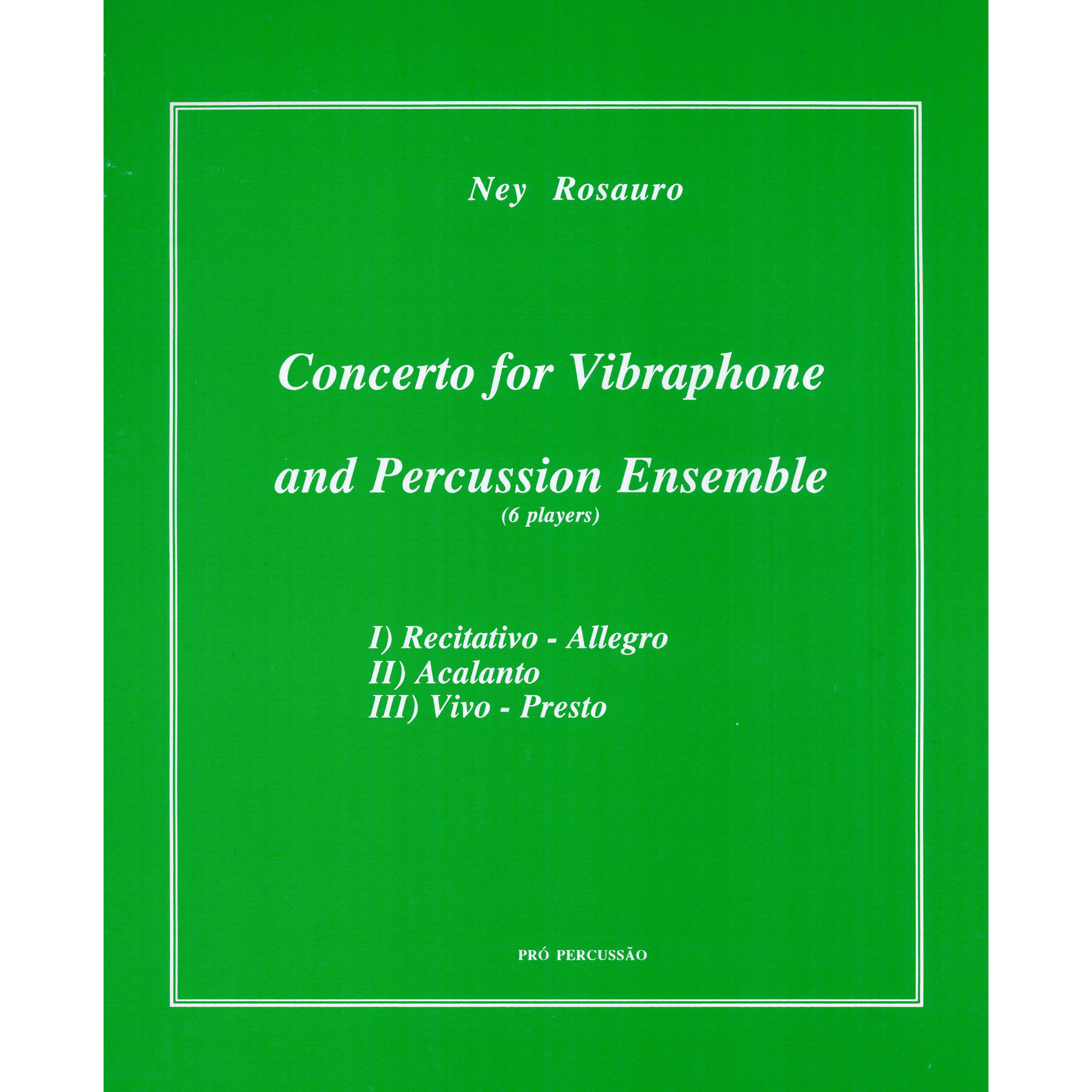 Concerto for Vibraphone and Percussion Ensemble by Ney Rosauro
