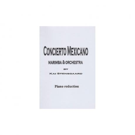 Concierto Mexicano (Solo & Piano Reduction) by Kai Stensgaard