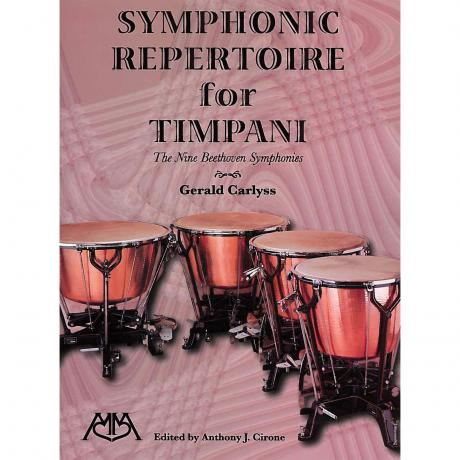 Symphonic Repertoire for Timpani: The Nine Beethoven Symphonies by Gerald Carlyss