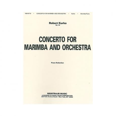 Concerto for Marimba and Orchestra, Op. 34 (Piano Reduction) by Robert Kurka