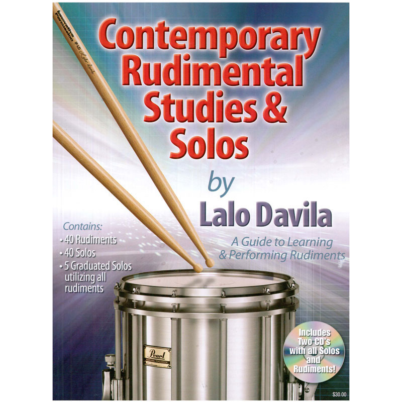 Contemporary Rudimental Studies & Solos by Lalo Davila