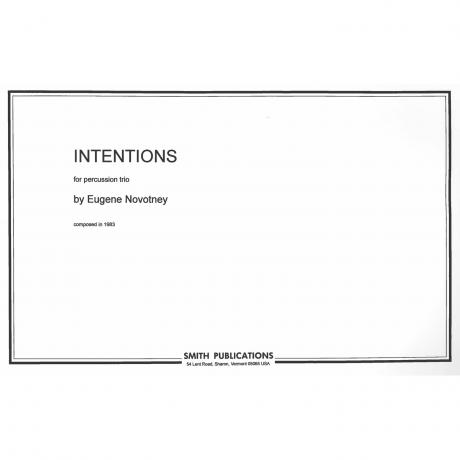 Intentions by Eugene Novotney