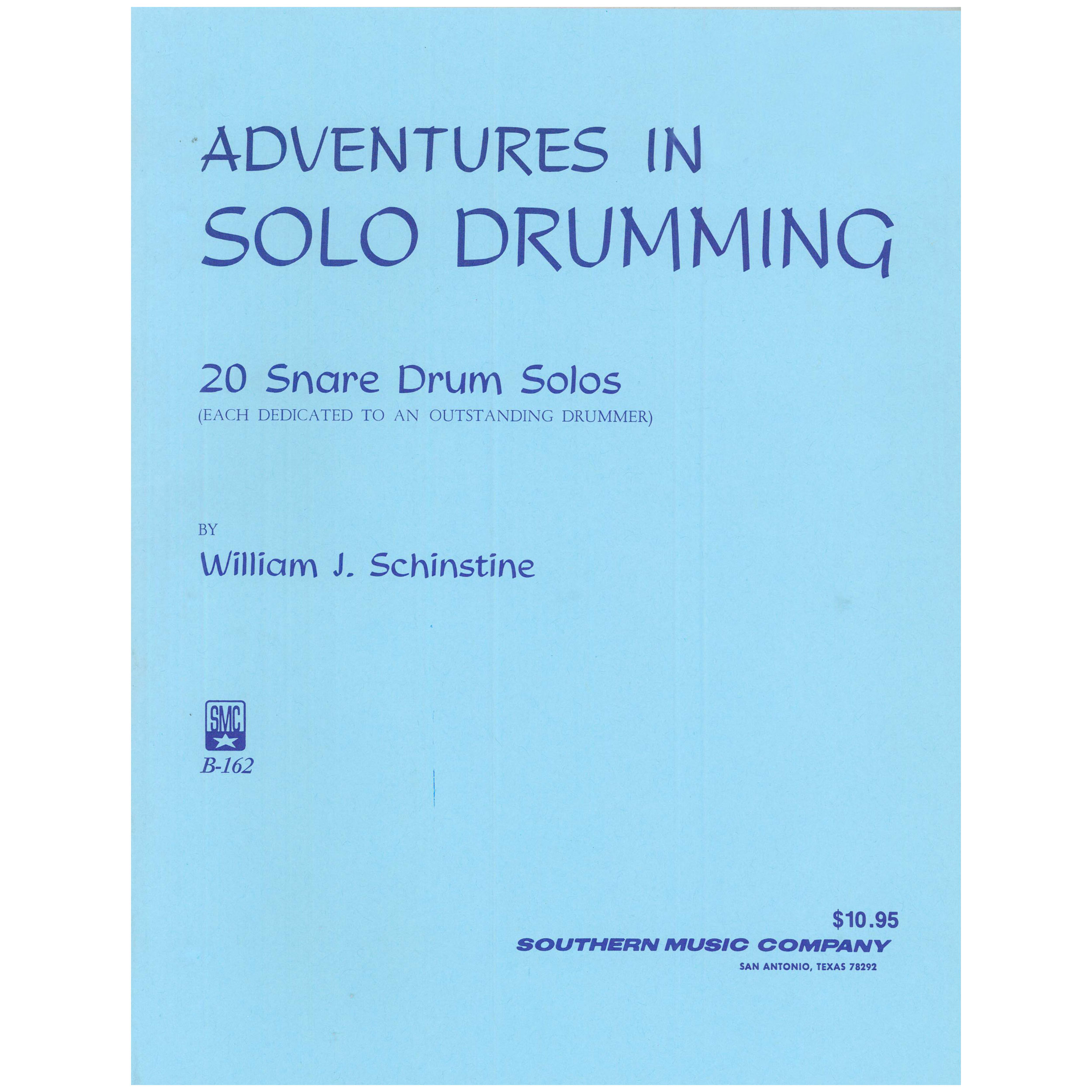 Adventures in Solo Drumming by William Schinstine