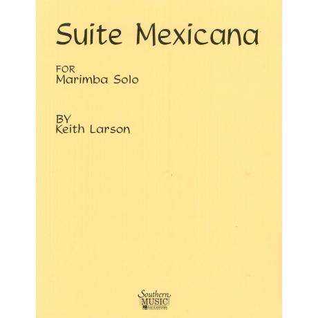 Suite Mexicana by Keith Larson