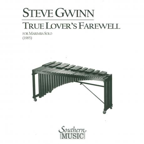 The True Lover's Farewell by Steven Gwin