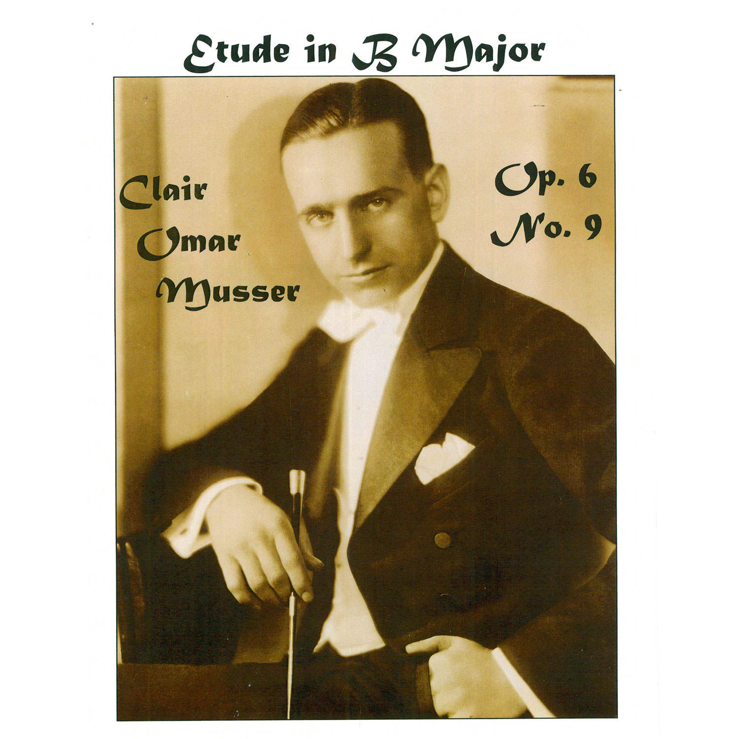 Etude in B Major Op. 6 No. 9 by Clair Omar Musser