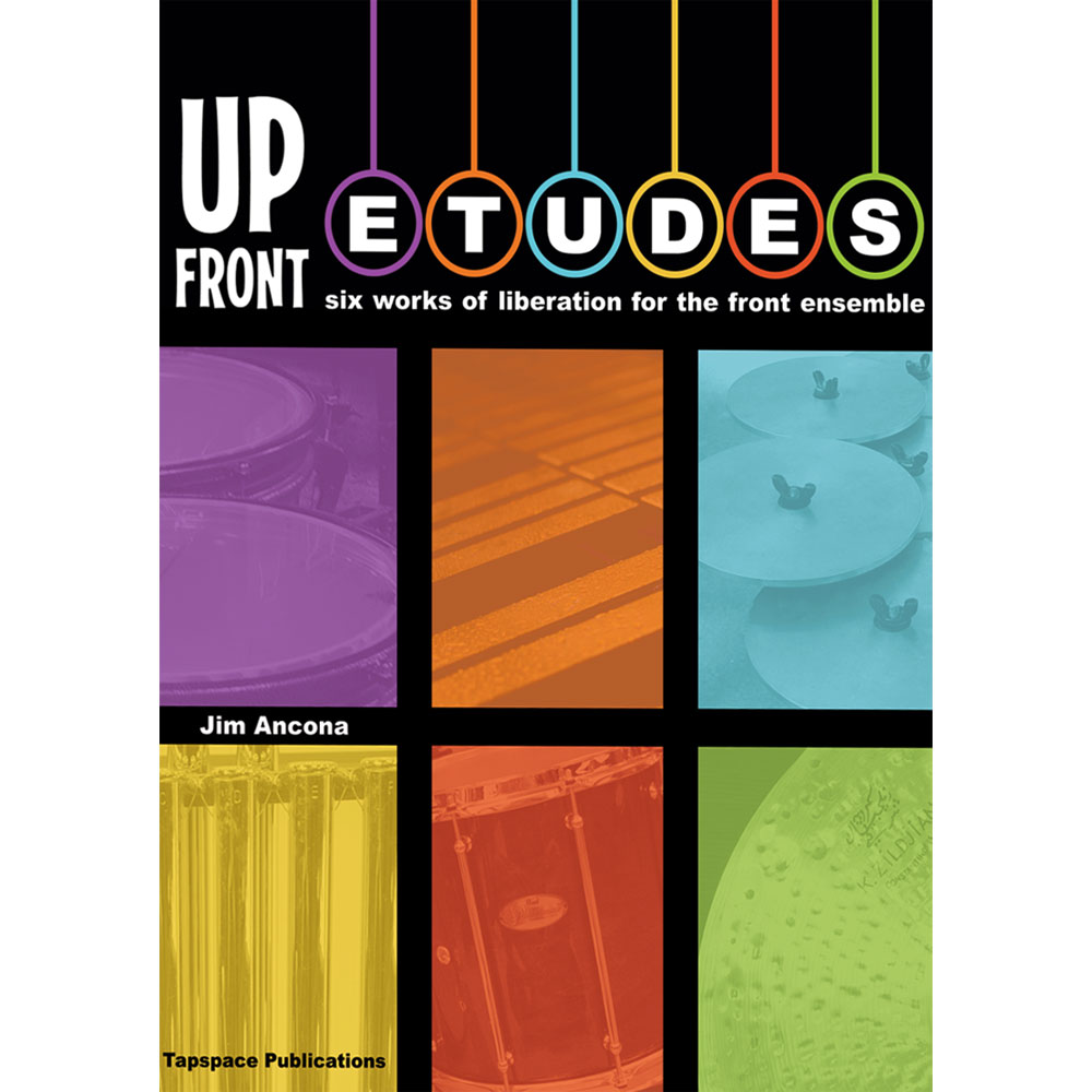 Up Front Etudes by James Ancona