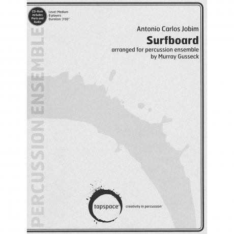 Surfboard by Antonio Carlos Jobim arr. Murray Gusseck