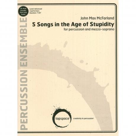 5 Songs in the Age of Stupidity by John Max McFarland