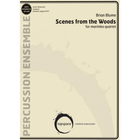Scenes from the Woods by Brian Blume