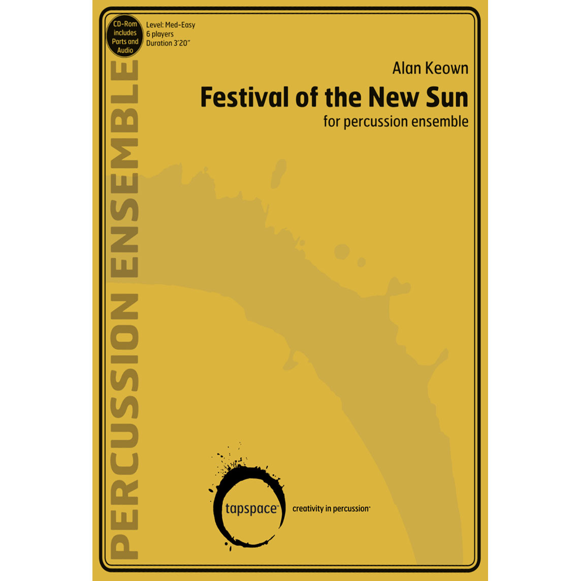 Festival of the New Sun by Alan Keown