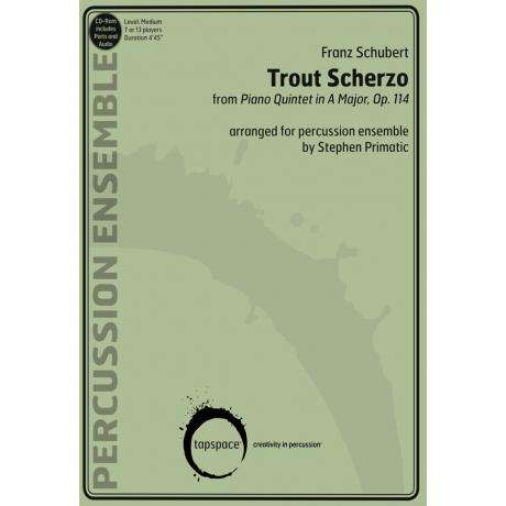 Trout Scherzo by Franz Schubert arr. Stephen Primatic