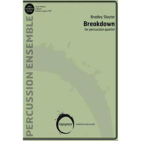 Breakdown by Bradley Slayter