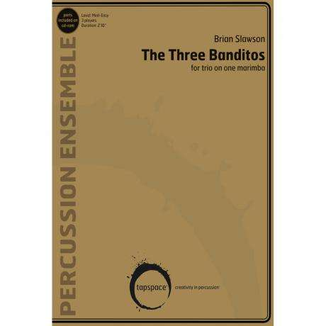 The Three Banditos by Brian Slawson