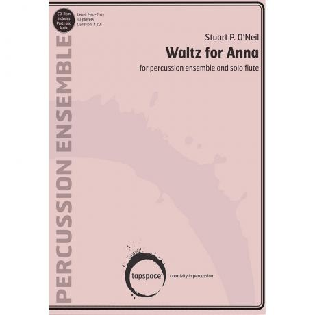Waltz for Anna by Stuart P. O'Neil