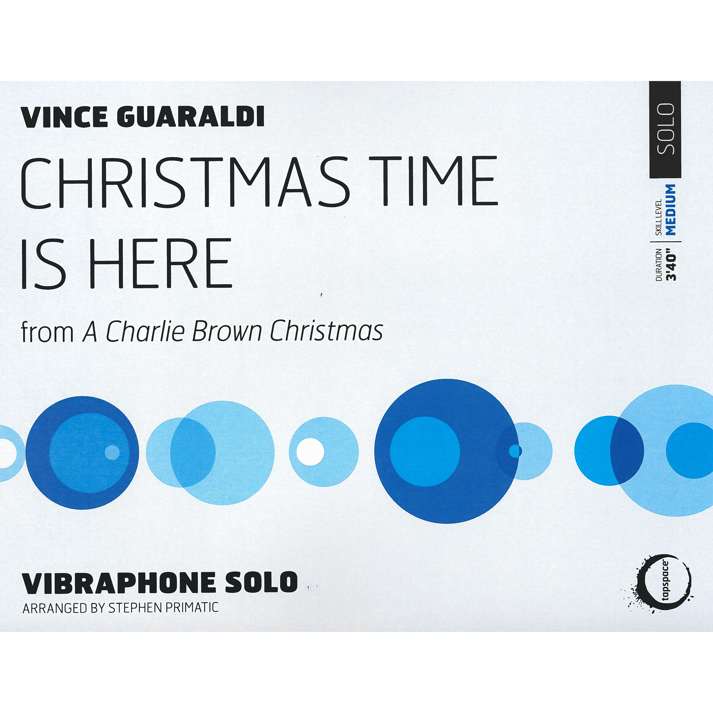 Christmas Time Is Here by Vince Guaraldi arr. Stephen Primatic