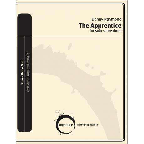 The Apprentice for Solo Snare Drum by Danny Raymond