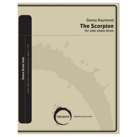 The Scorpion for Solo Snare Drum by Danny Raymond