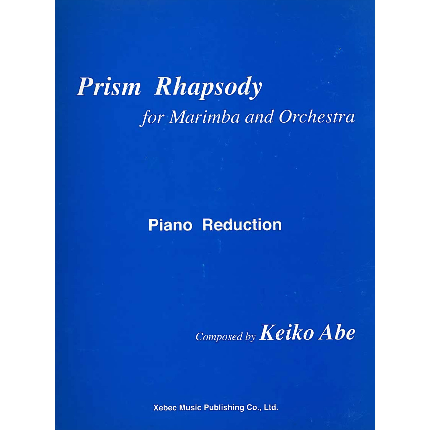 Prism Rhapsody (with Piano Reduction) by Keiko Abe
