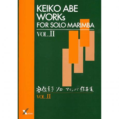 Works for Solo Marimba, Vol. II by Keiko Abe