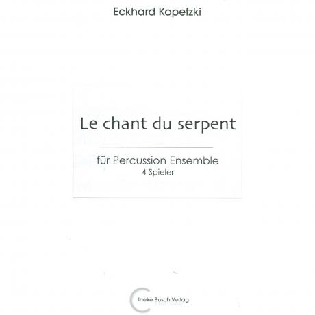 Le Chant du Serpent by Eckhard Kopetzki