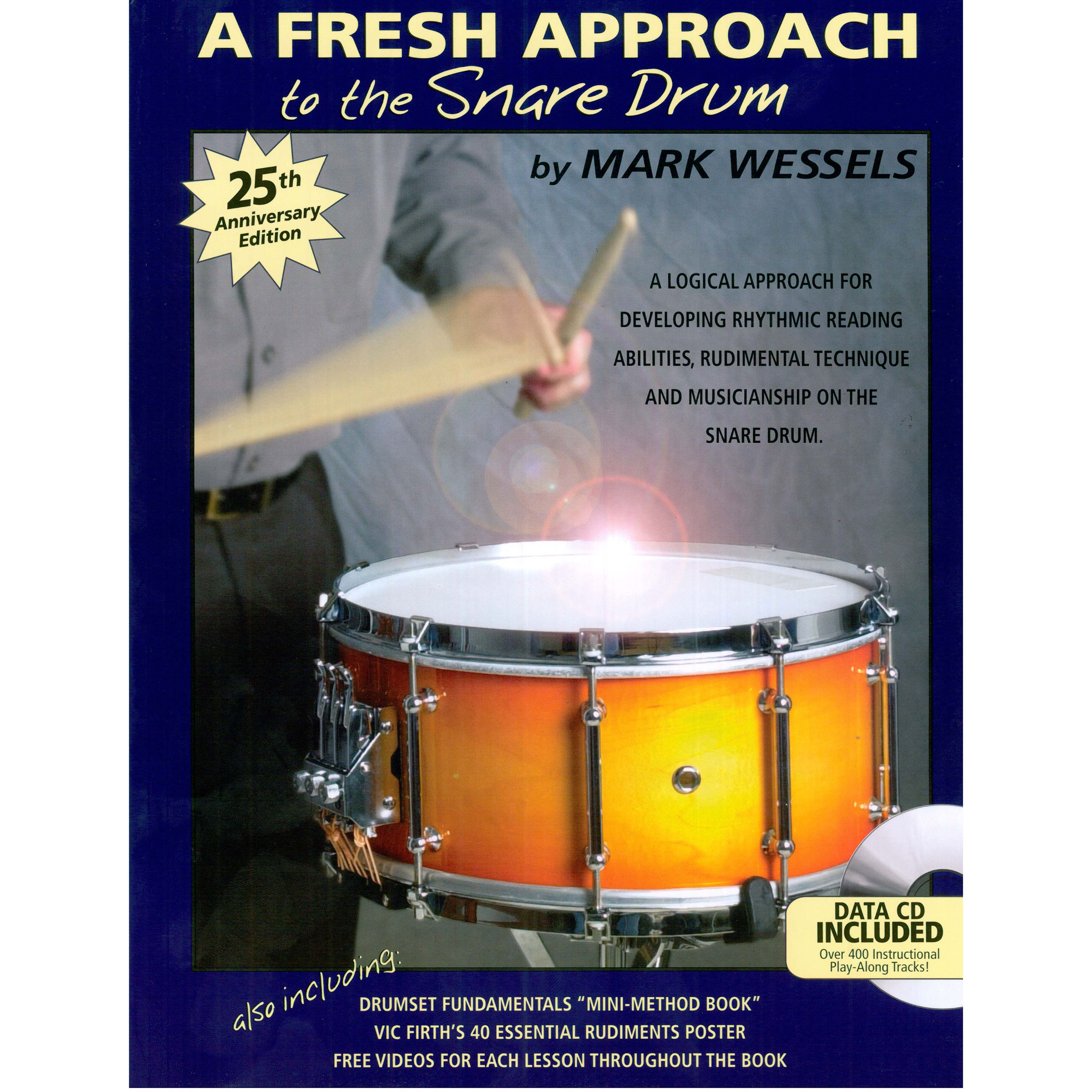 A Fresh Approach to the Snare Drum by Mark Wessels